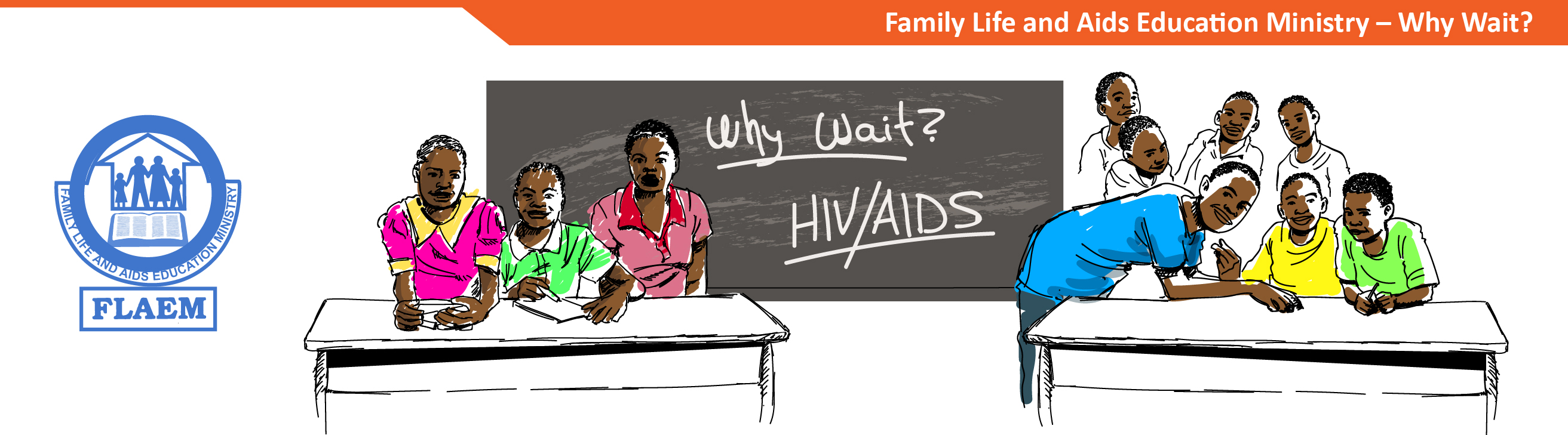 Family Life and Aids Education Ministry - Why Wait?
